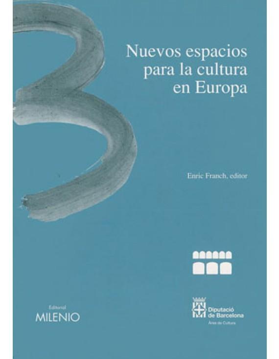 Nuevos espacios para la cultura en Europa