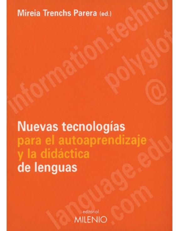 Nuevas tecnologías para el autoaprendizaje y la didáctica de lenguas