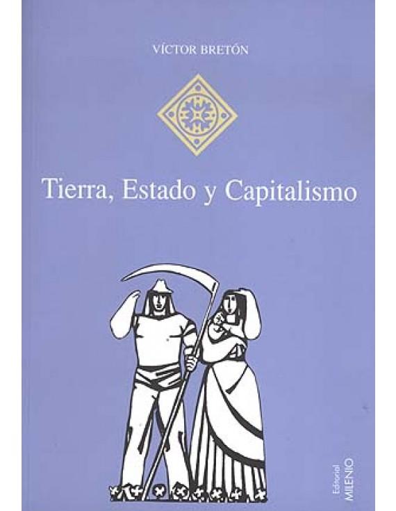 Tierra, Estado y Capitalismo