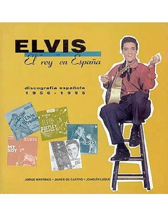 """Elvis, el """"Rey"""" en España"""