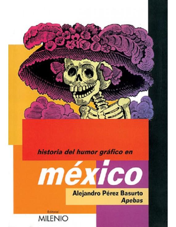 Historia del Humor Gráfico en México