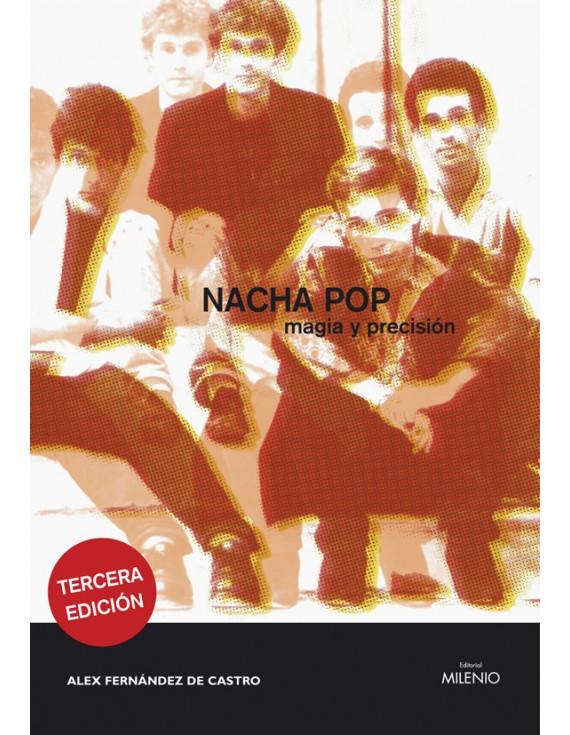 Nacha Pop: magia y precisión