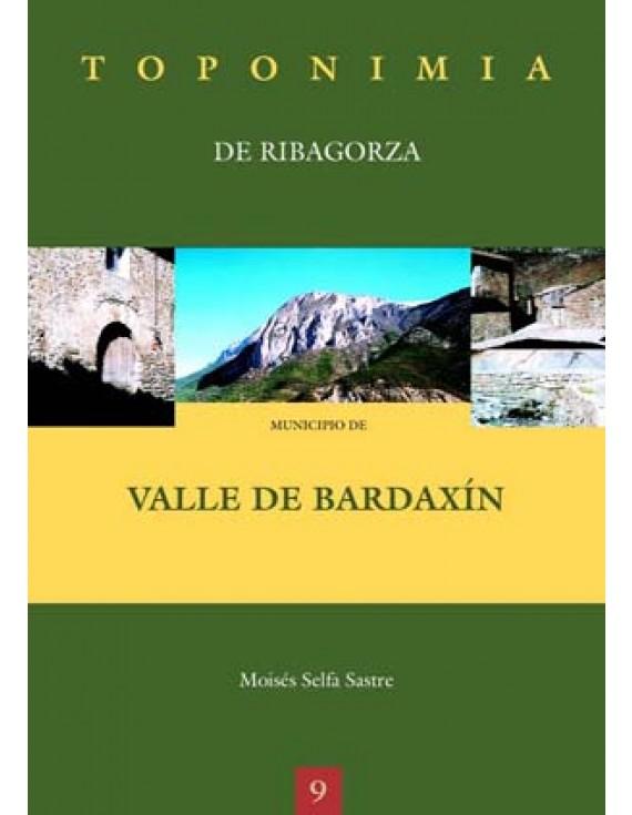 Toponimia de Ribagorza. Municipio de Valle de Bardaxín