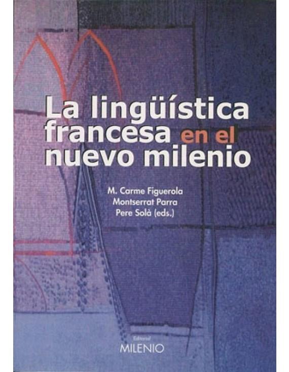 La lingüística francesa en el nuevo milenio