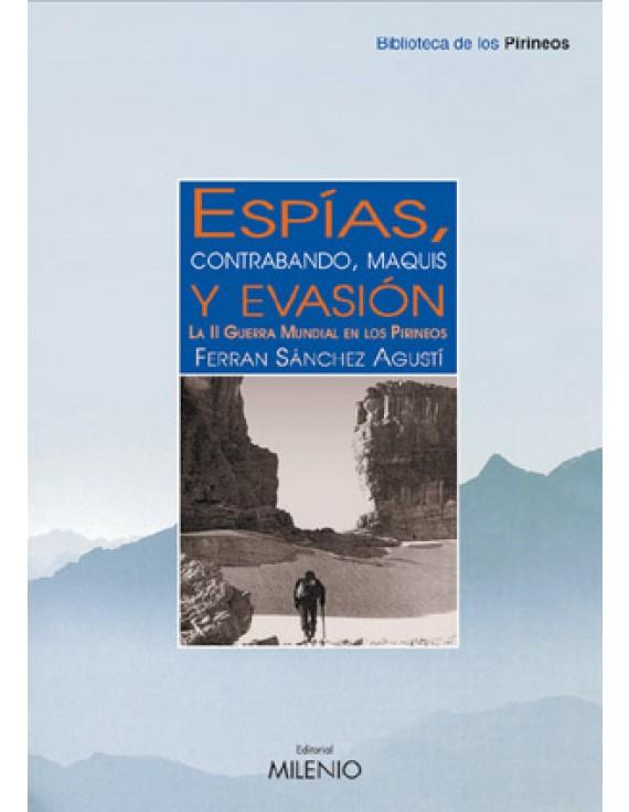 Espías, contrabando, maquis y evasión