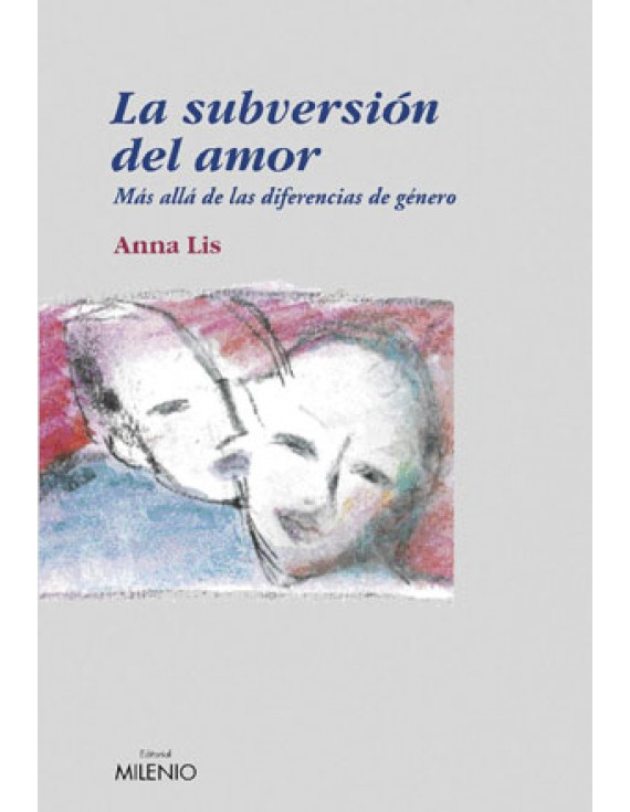 La subversión del amor