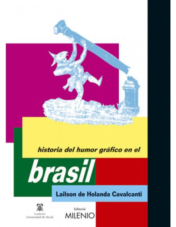 Historia del Humor Gráfico en Brasil