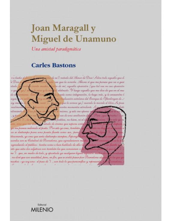Joan Maragall y Miguel de Unamuno