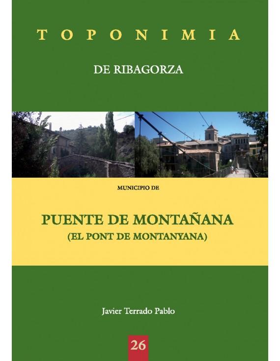 Toponimia de Ribagorza. Municipio de Puente de Montañana