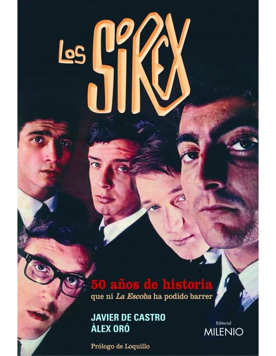 Los Sírex. 50 años de historia que ni La Escoba ha podido barrer