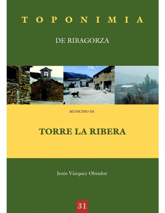 Toponimia de Ribagorza. Municipio de Torre la Ribera