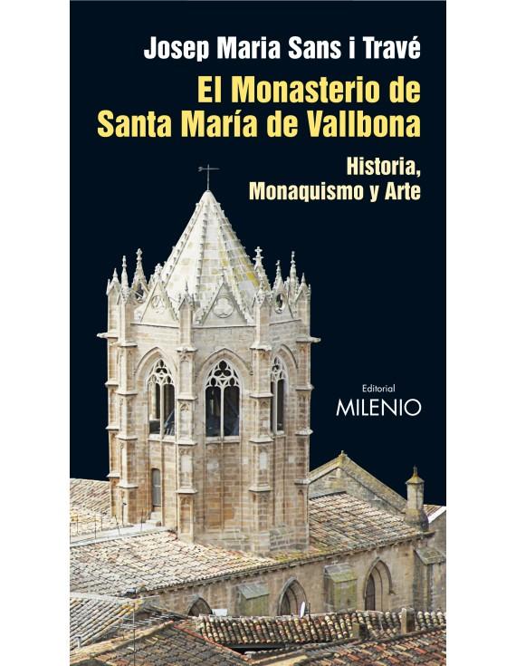 El Monasterio de Santa María de Vallbona