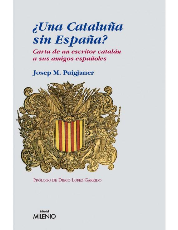 ¿Una Cataluña sin España? (e-book pdf)