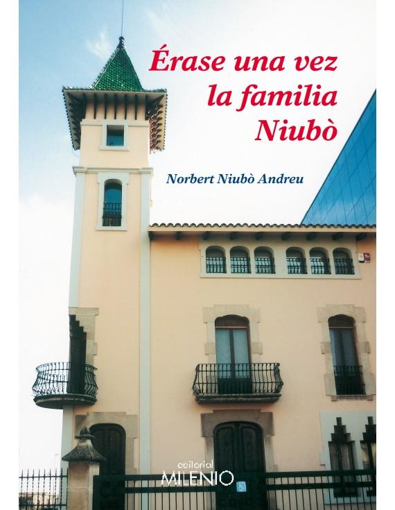 Érase una vez la familia Niubò