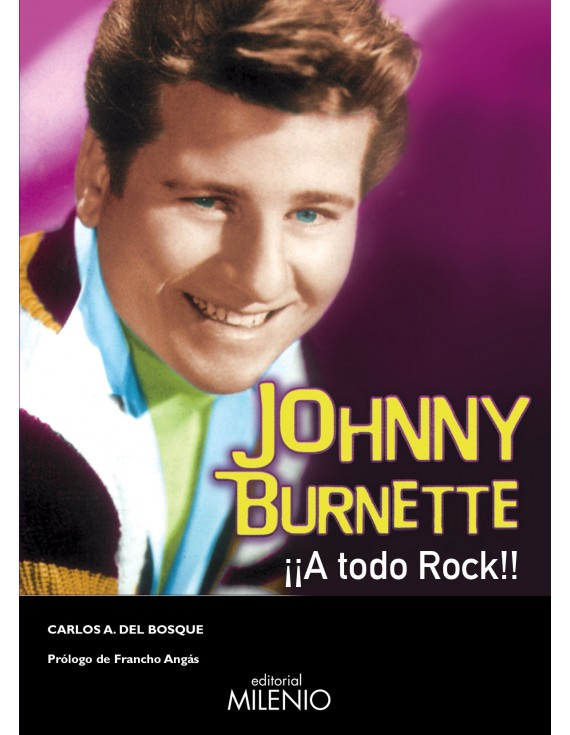 Johnny Burnette. ¡A todo rock!