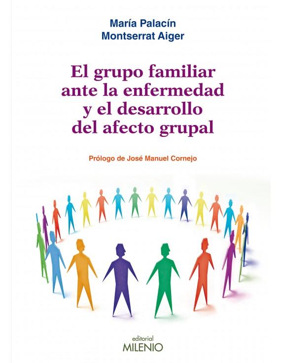El grupo familiar ante la enfermedad y el desarrollo del afecto grupal