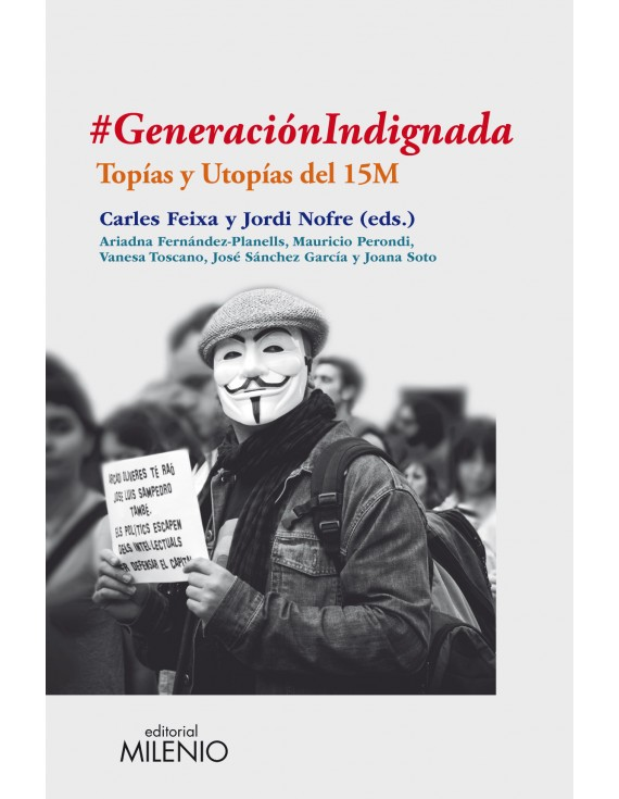#GeneraciónIndignada