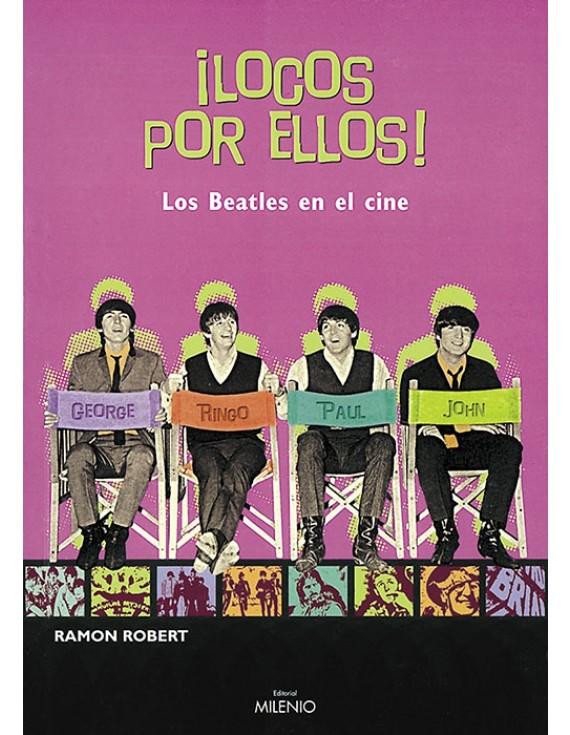 ¡Locos por ellos! Los Beatles en el cine (e-book epub)