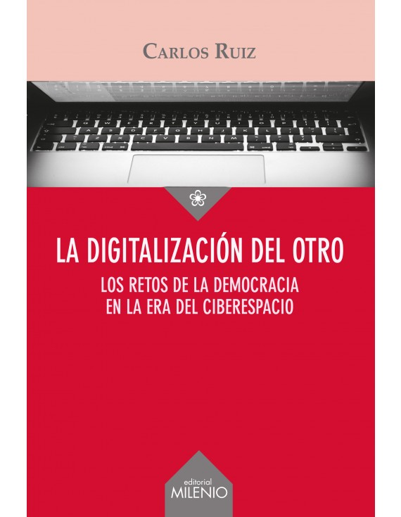 La digitalización del Otro