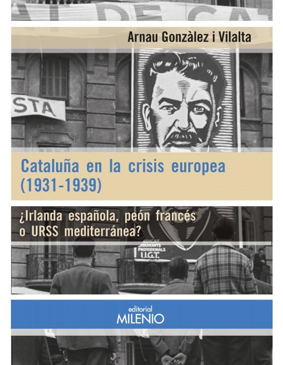 Cataluña en la crisis europea (1931-1939)
