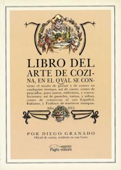 Libro del arte de la cozina, año 1614