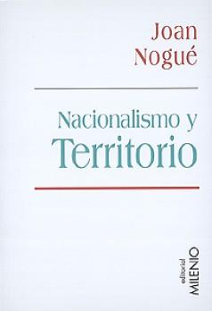 Nacionalismo y territorio