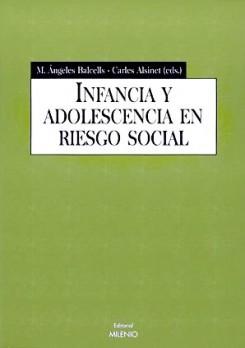 Infancia y adolescencia en riesgo social