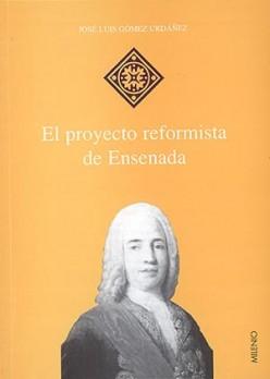 El proyecto reformista de Ensenada