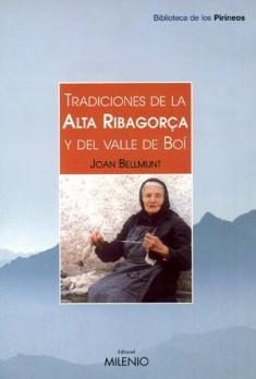 Tradiciones de la Alta Ribagorza y el Valle de Boí
