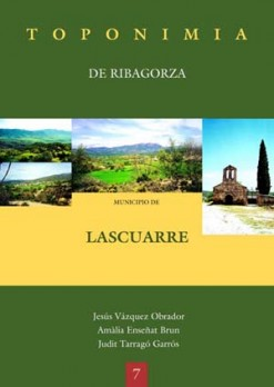 Toponimia de Ribagorza. Municipio de Lascuarre