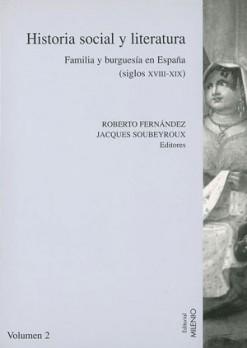 Historia social y literatura. Vol. II
