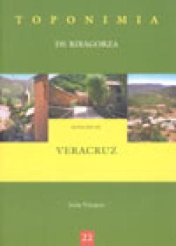 Toponimia de Ribagorza. Municipio de Veracruz