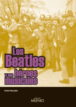 Los Beatles y sus héroes musicales