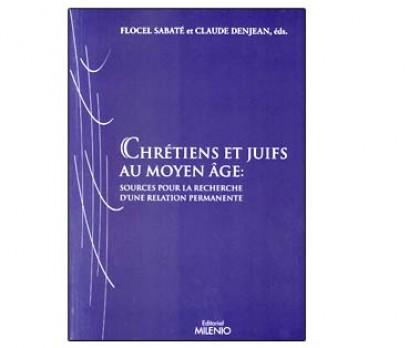Chrétiens et juifs au moyen âge
