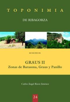Toponimia de Ribagorza. Municipio de Graus II: zonas de Barasona, Graus y Panillo