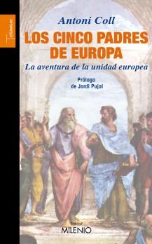 Los cinco padres de Europa