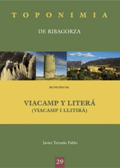 Toponimia de Ribagorza. Municipio de Viacamp y Literá