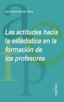 Las actitudes hacia la estadística en la formación de los profesores