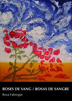 Roses de sang / Rosas de sangre
