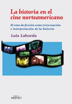 La historia en el cine norteamericano