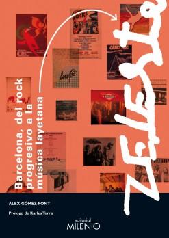 Barcelona, del rock progresivo a la música layetana y Zeleste