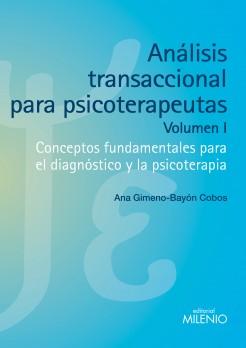 Análisis transaccional para psicoterapeutas (volumen I)