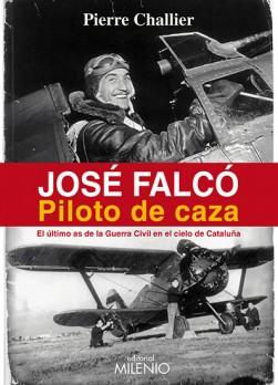 José Falcó. Piloto de caza