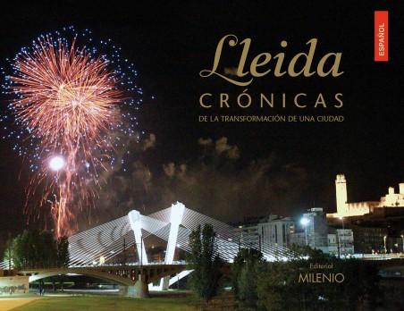 Lleida. Crónicas de la transformación de una ciudad