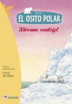 El osito polar. ¡Llévame contigo!