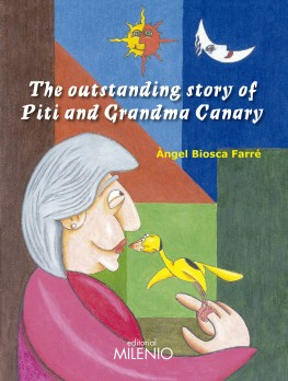 The outstanding story of Piti and Grandma Canary