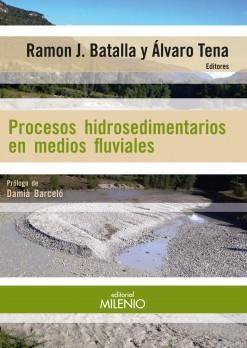 Procesos hidrosedimentarios en medios fluviales