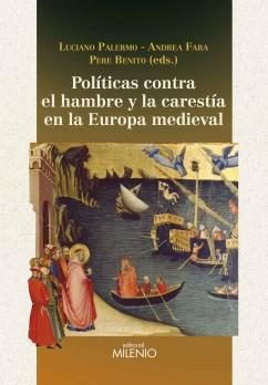 Políticas contra el hambre y la carestía en la Europa medieval