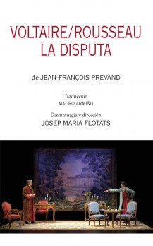 Voltaire/Rousseau. La disputa