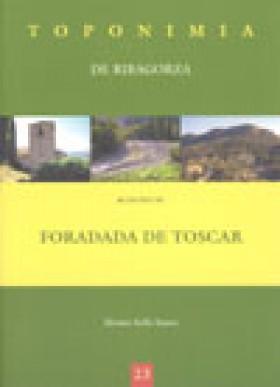 Toponimia de Ribagorza. Municipio de Foradada de Toscar